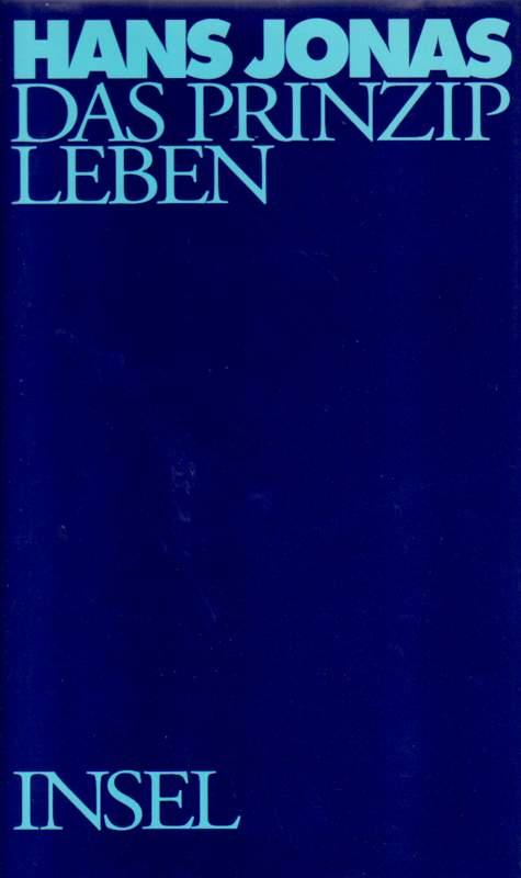 Das Prinzip Leben. Erste Auflage dieser Ausgabe