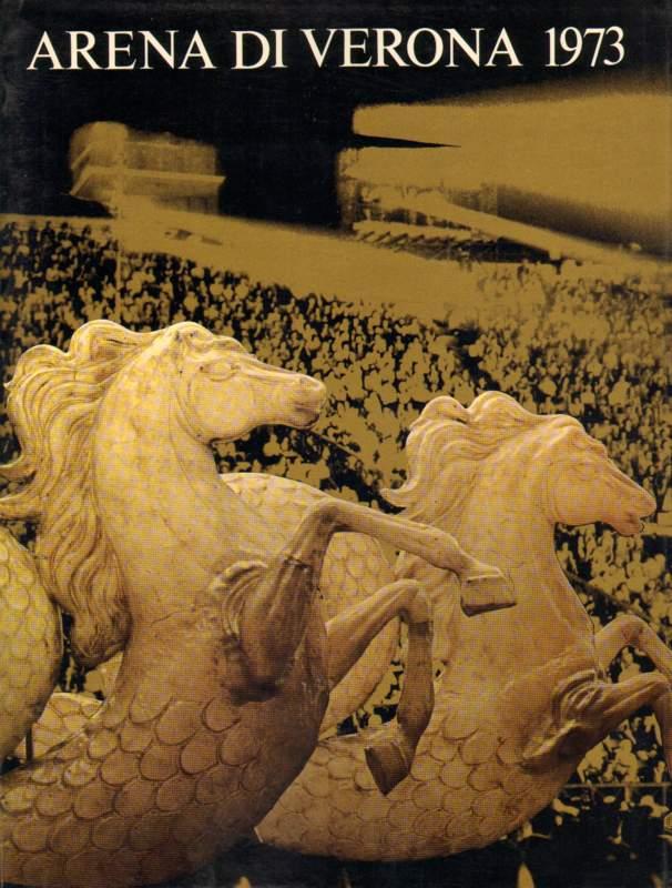 Arena di Verona 1973.