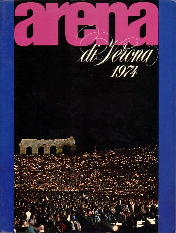 Arena di Verona 1974.