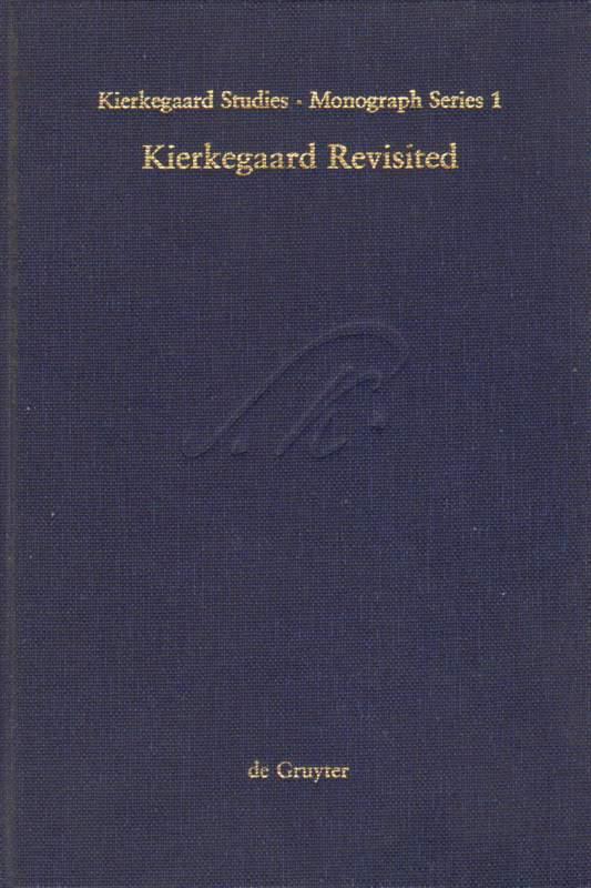 Kierkegaard Revisited.