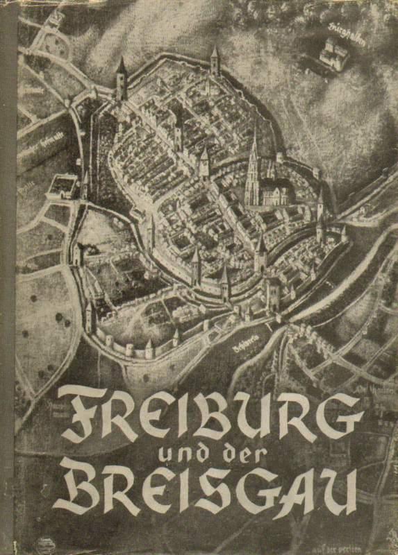 Freiburg und der Breisgau.