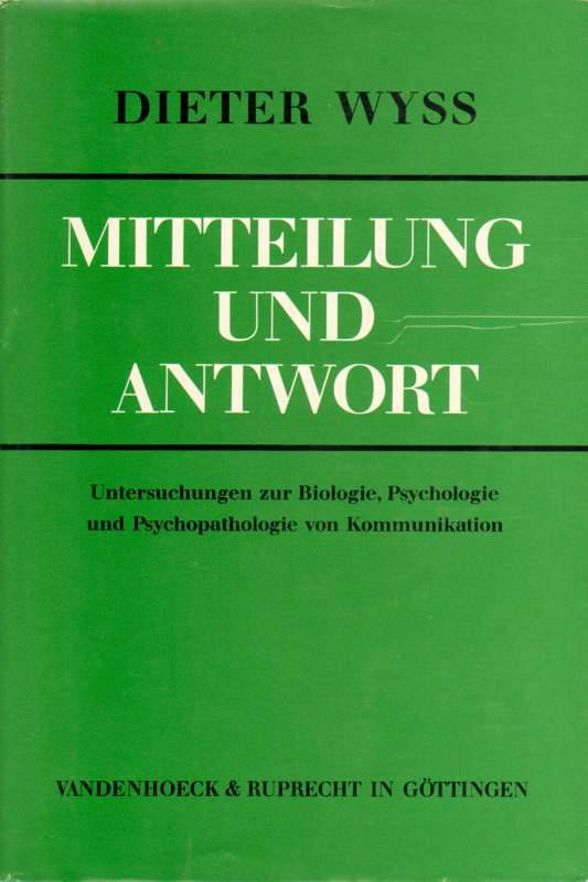 Wyss, Dieter: Mitteilung und Antwort.