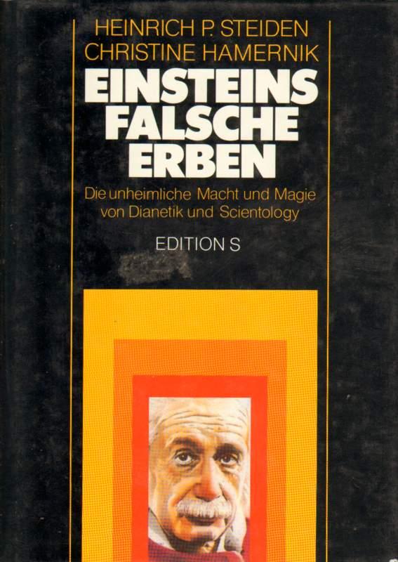 Einsteins falsche Erben. 1. Auflage