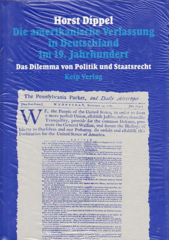 Die amerikanische Verfassung in Deutschland im 19. Jahrhundert.