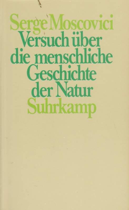 Versuch über die menschliche Geschichte der Natur.