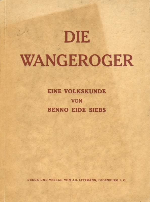 Siebs, Benno Eide: Die Wangeroger.