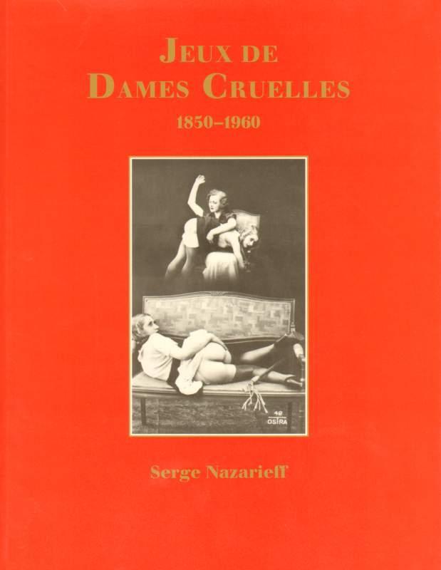Jeux de Dames Cruelles.