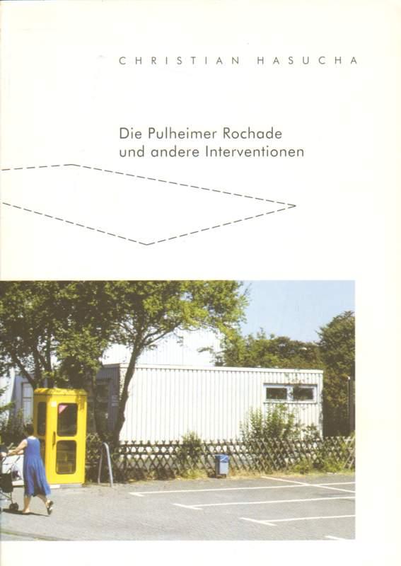 Die Pulheimer Rochade und andere Interventionen.