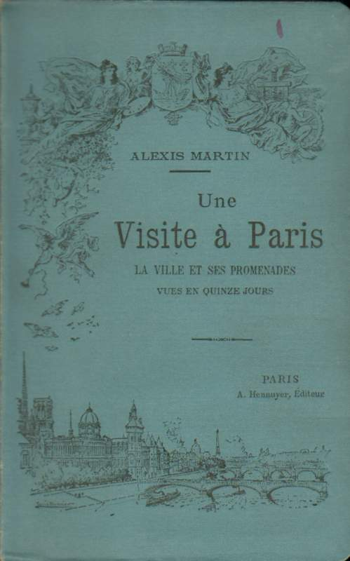 Une visite a Paris. Deuxieme edition