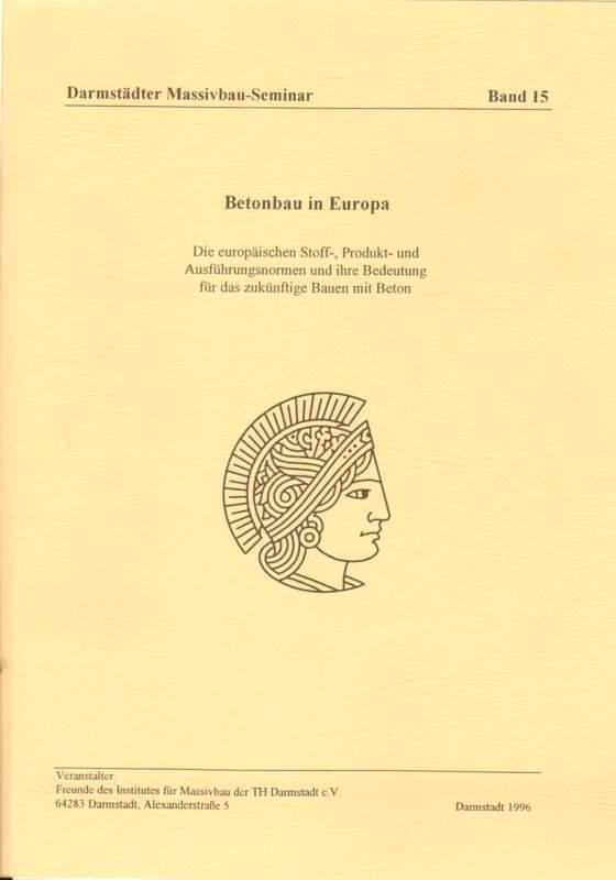 Betonbau in Europa.