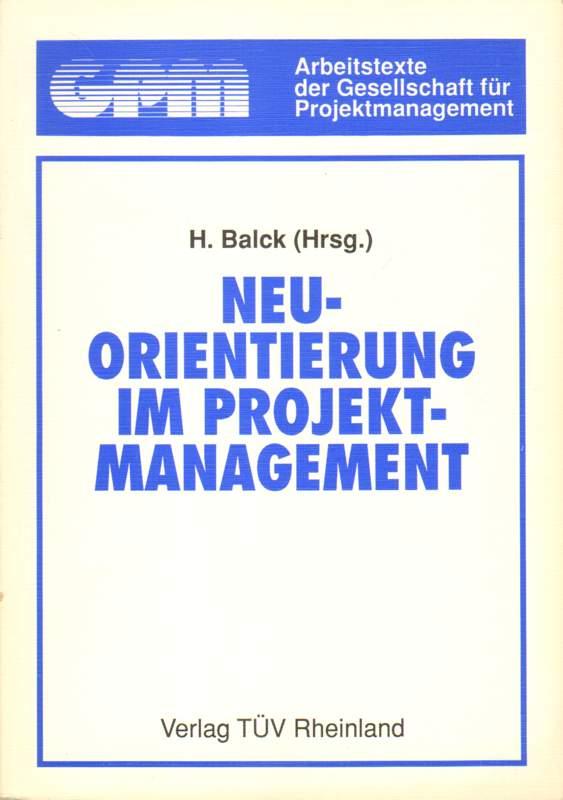 Neuorientierung im Projektmanagement.