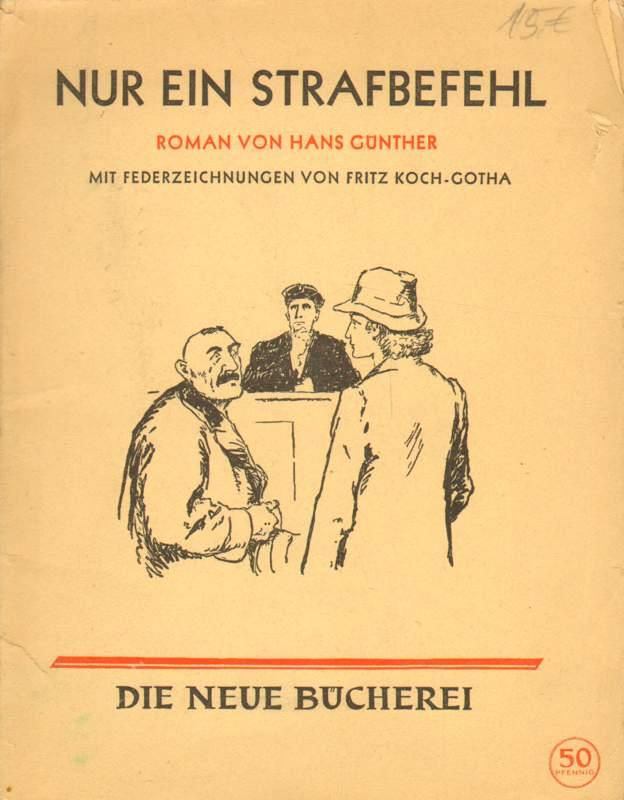 Günther, Hans: Nur ein Strafbefehl.