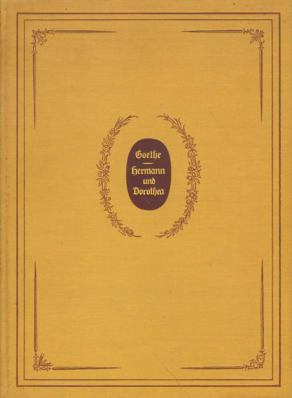 Goethe, J. W.: Hermann und Dorothea.
