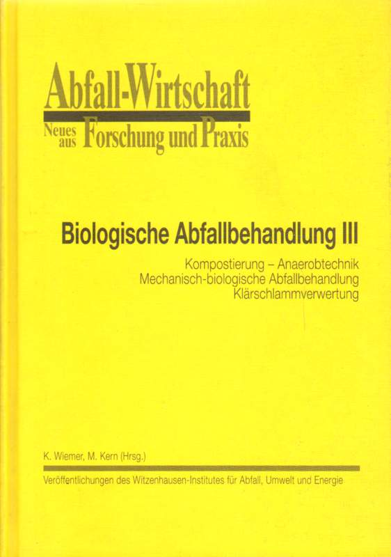 Biologische Abfallbehandlung III.