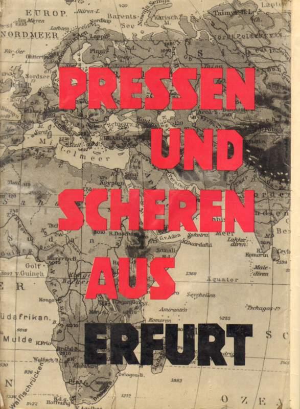 Pressen und Scheren aus Erfurt.