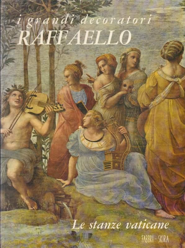 Raffaello. Le stanze vaticane.