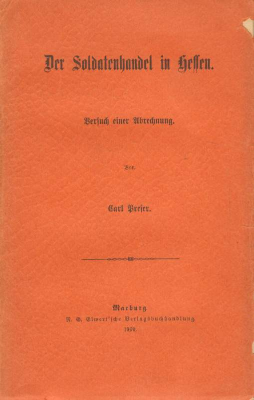 Der Soldatenhandel in Hessen.