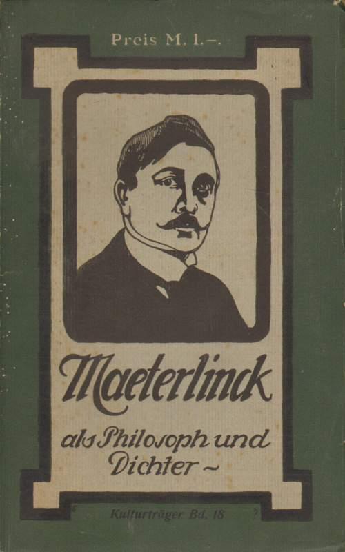 Sehring, Dr. Ludwig: Maeterlinck als Philosoph und Dichter.