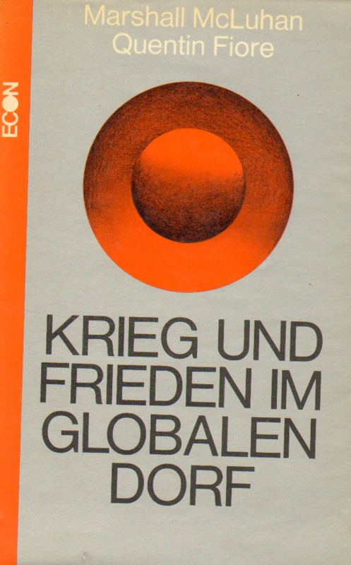 Krieg und Frieden im globalen Dorf 1. Auflage