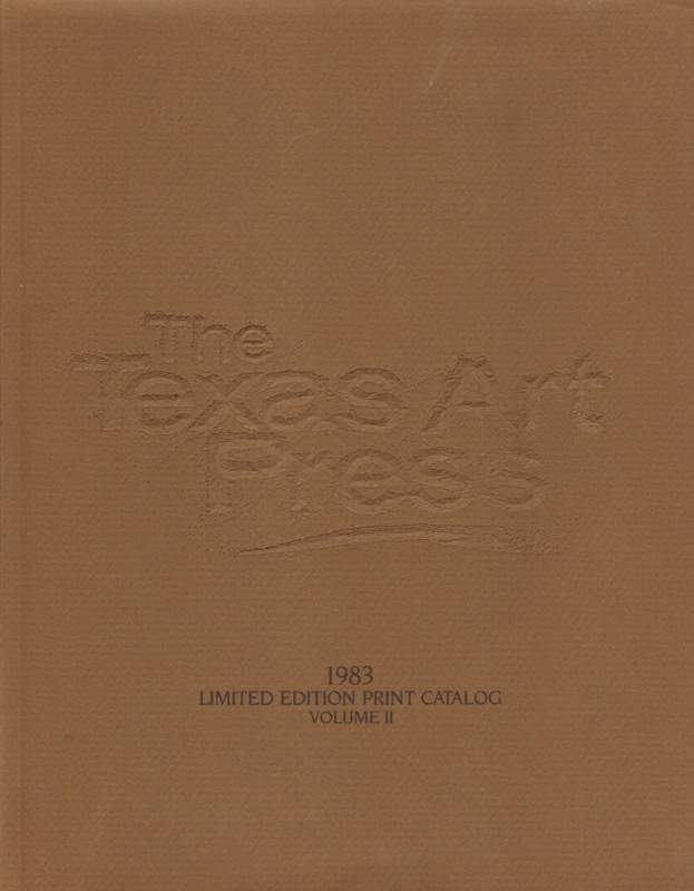 The Texas Art Press. Limited Edition Print Catalog. Volume II.