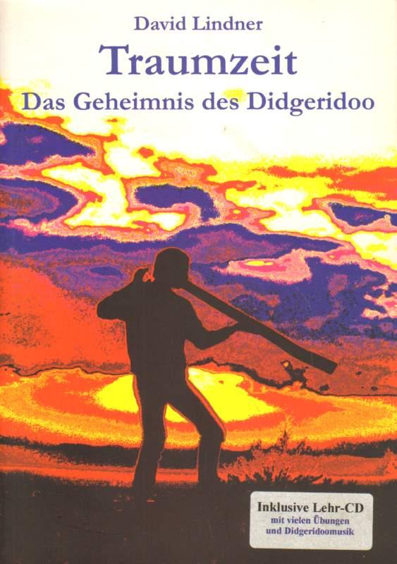 Traumzeit. Das Geheinis des Didgeridoo.