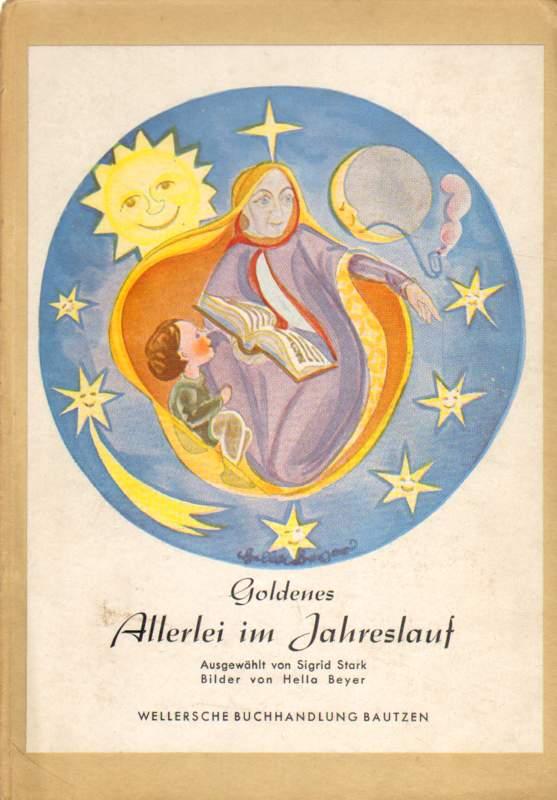 Goldenes Allerlei im Jahreslauf.