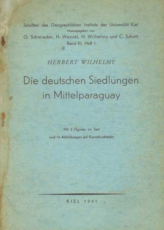 Die deutschen Siedlungen in Mittelparaguay.
