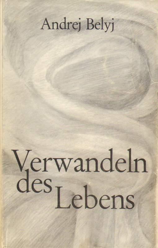 Verwandeln des Lebens. Erinnerungen an Rudolf Steiner.