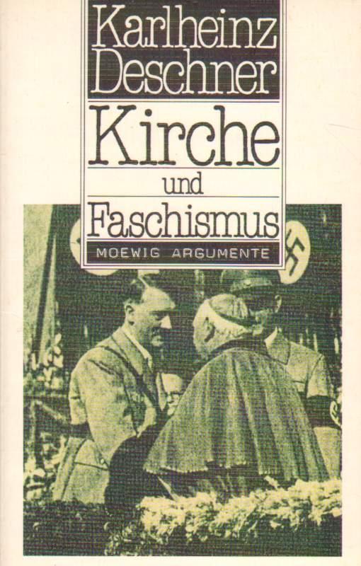 Kirche und Faschismus.