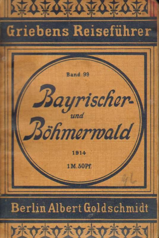 Bayrischer- und Böhmerwald. Griebens Reiseführer . Band 99 Regensburg, Passau, Linz und die Donaufahrt Passau-Linz.