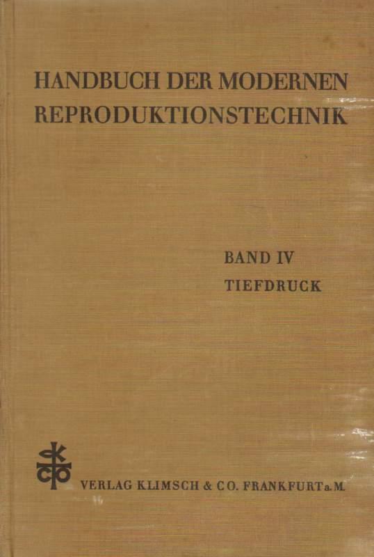 Handbuch der modernen Reproduktionstechnik. 4. neubearbeitete Auflage