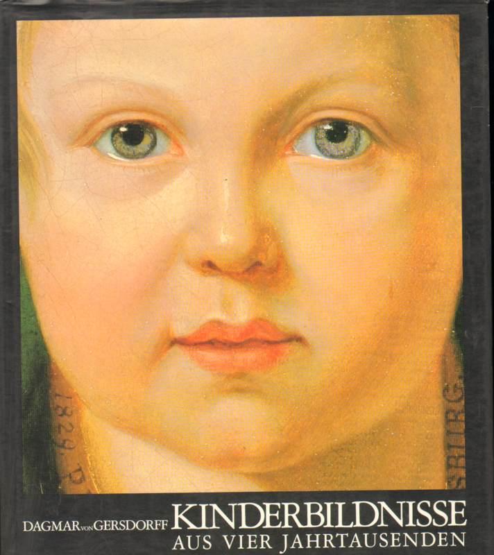 Kinderbildnisse aus vier Jahrtausenden . Aus den Sammlung Berliner Museen. 2. Auflage