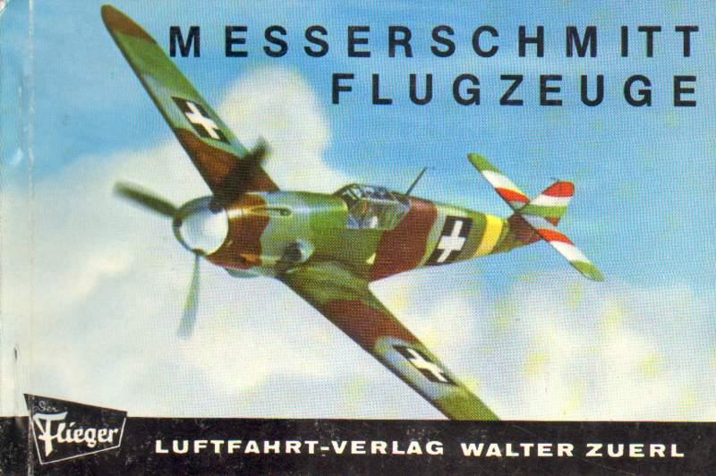 Messerschmitt Flugzeuge. 3. Auflage