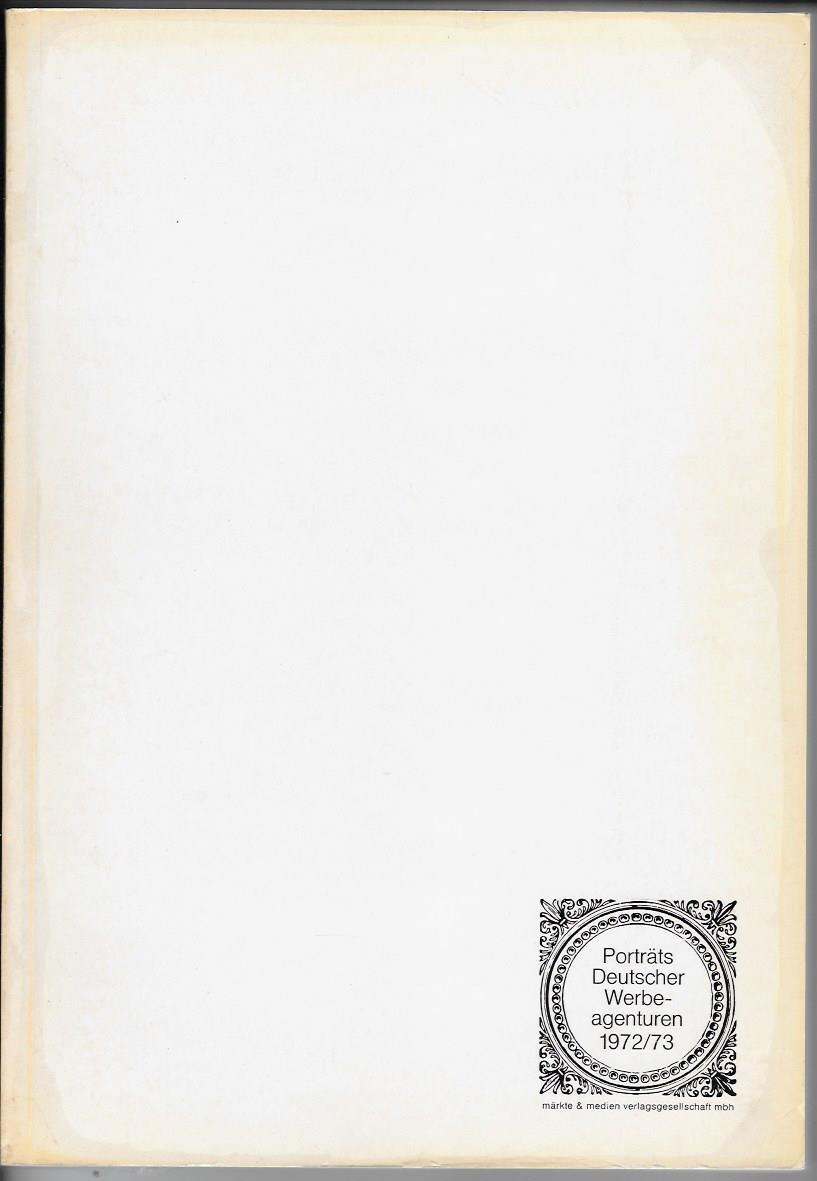 Porträts Deutscher Werbeagenturen 1972 /73 .