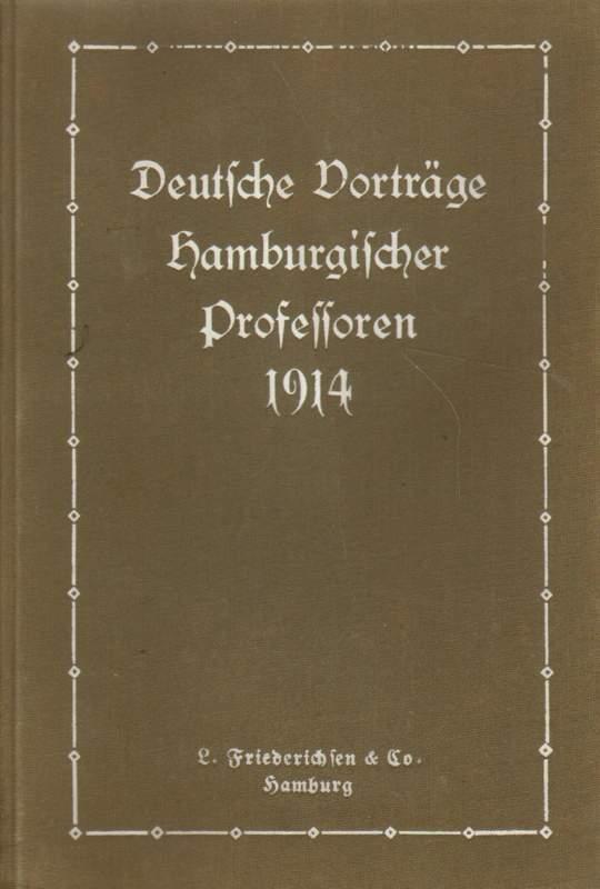 Deutsche Vorträge hamburgischer Professsoren 1914.