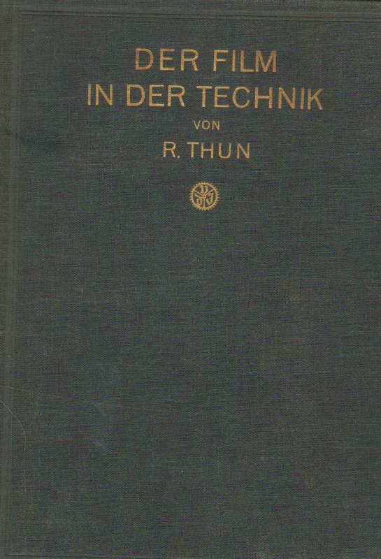 Der Film in der Technik .