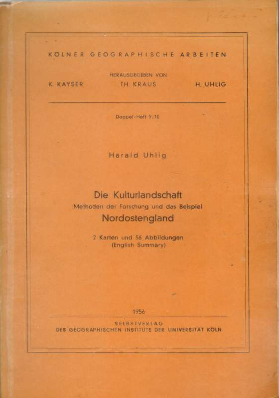 Die Kulturlandschaft. Methoden der Forschung und das Beispiel Nordengland.