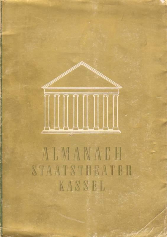 Almanach des Staatstheaters Kassel. Eine Chronik von 1945 bis 1949.