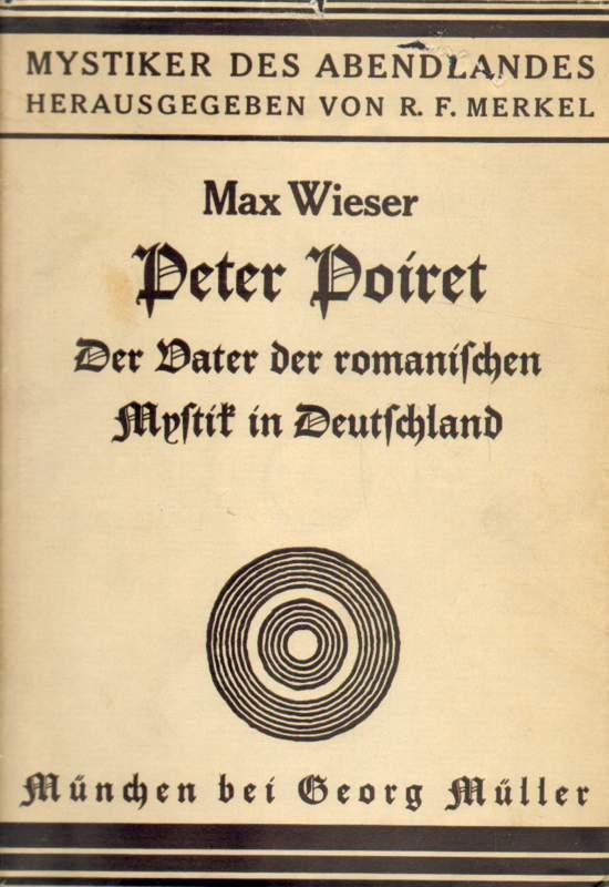 Peter Poiret. Der Vater der magischen Mystik in Deutschland.