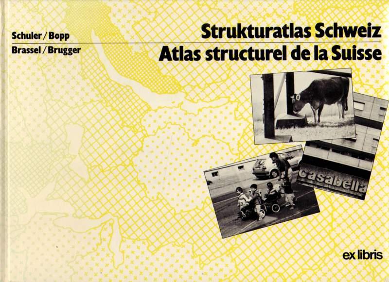 Strukturatlas Schweiz. Atlas structurel de la Suisse. 3. überarbeitete Auflage