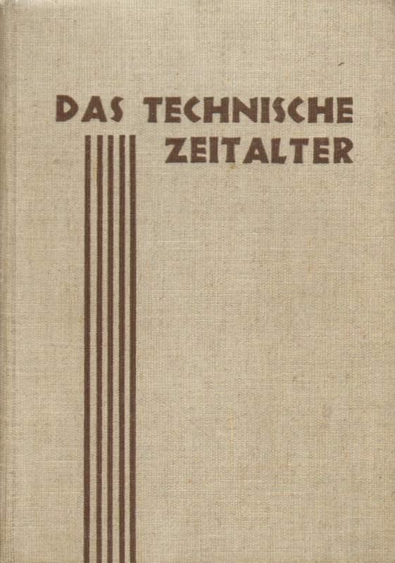 Das Technische Zeitalter.