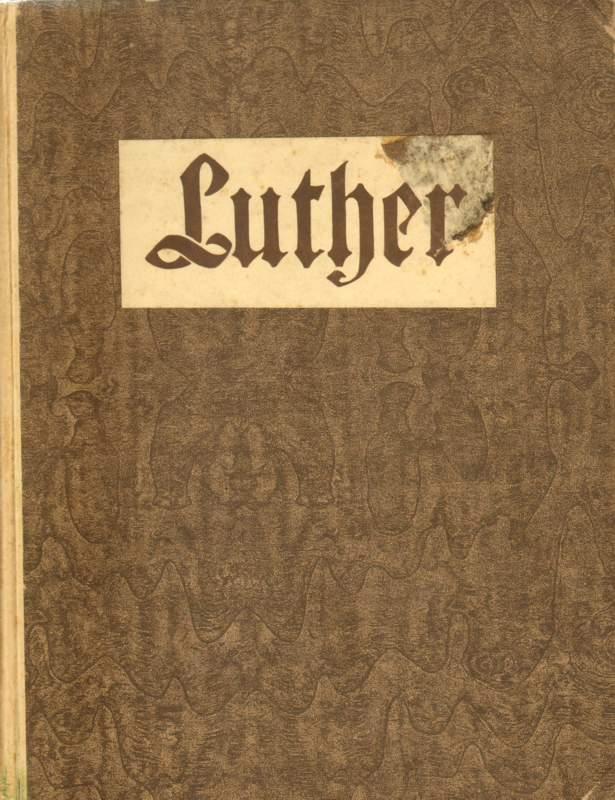Luther, wie er lebte und wirkte für das deutsche Volk.