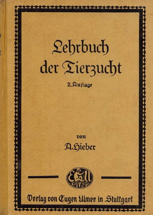 Lehrbuch der Tierzucht. 2. Auflage.