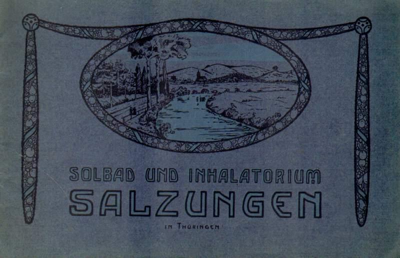 Solbad und Inhalatorium Salzungen in Thüringen. Prospekt der badedirektion.