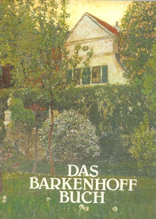 Das Barkenhoff Buch.