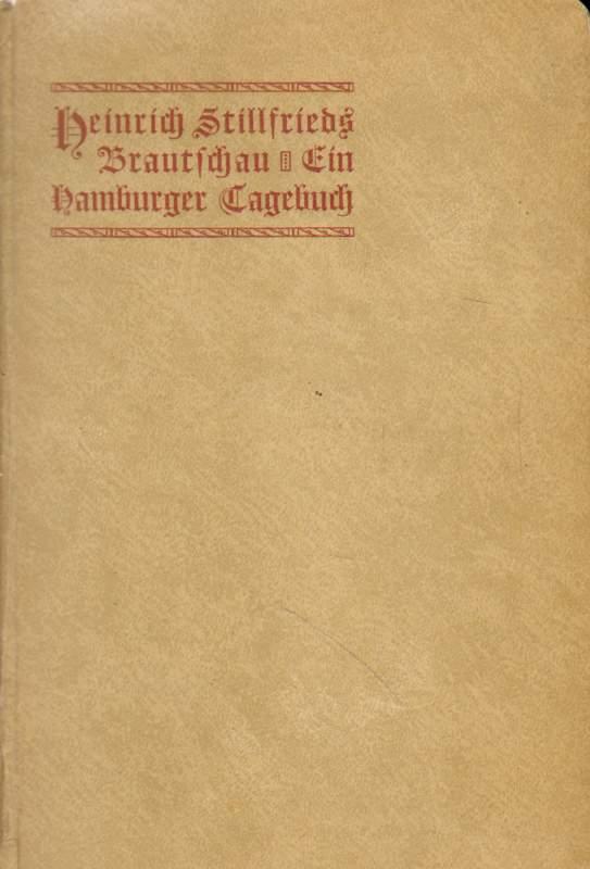 Heinrich Stillfrieds Brautschau.