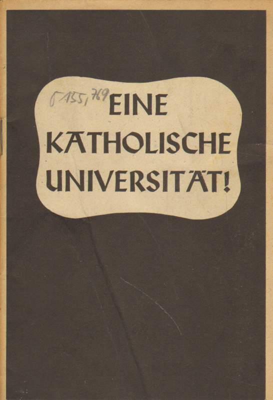 Eine katholische Universität!