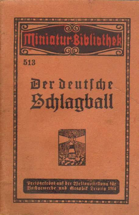 Der deutsche Schlagball.