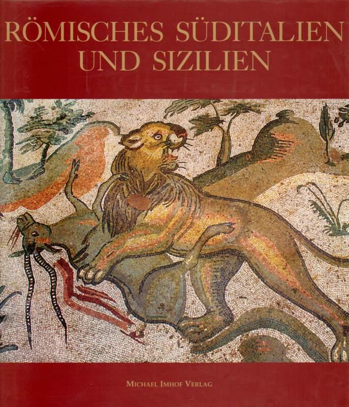 Römisches Süditalien und Sizilien.