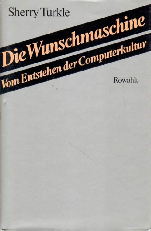 Die Wunschmaschine. Erste Auflage